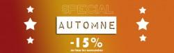 SPECIAL AUTOMNE -15% SUR LES ACCESSOIRES